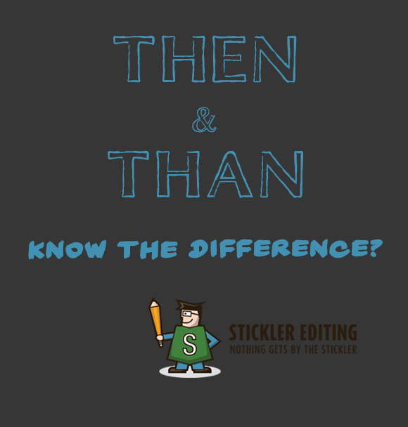 Grammar and Spelling Tips - Then and Than