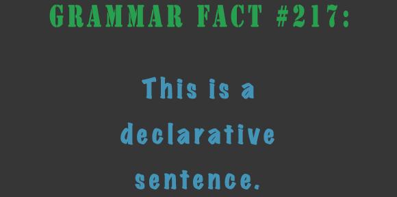 Declarative Sentence - Stickler Editing