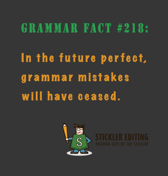 The Future Perfect - Stickler Editing