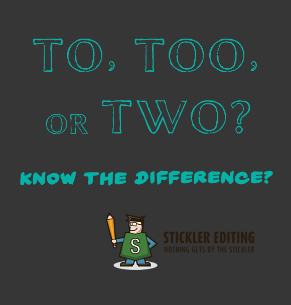 Spelling and Grammar Tips - To, Too, or Two